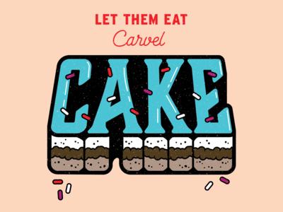 Let Them Eat (Carvel) Cake