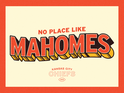 No Place Like Mahomes shadow mahomes kansascity chiefs superbowl nfl type logo typography branding design graphic design illustrator illustration flat branding design