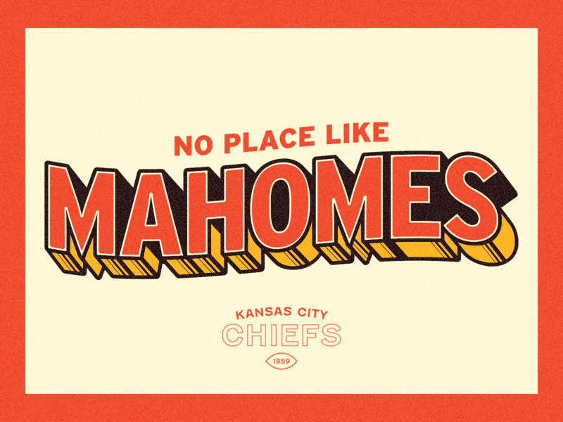 No Place Like Mahomes