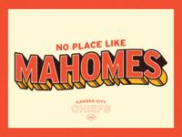 No Place Like Mahomes