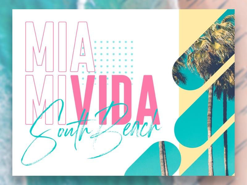 Miami Vida - South Beach miami south beach beach pastel ui design typography clean geometric adobe xd