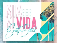 Miami Vida - South Beach