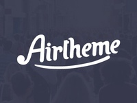 AirTheme | We came to win!