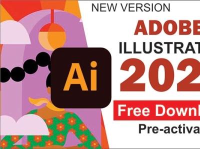 Adobe Illustrator 2021 Free Download download free adobe illustrator 2021 illustrator adobe