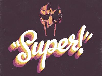 MF DOOM super design type typography calligraphy hoecakes mfdoom handlettered lettering