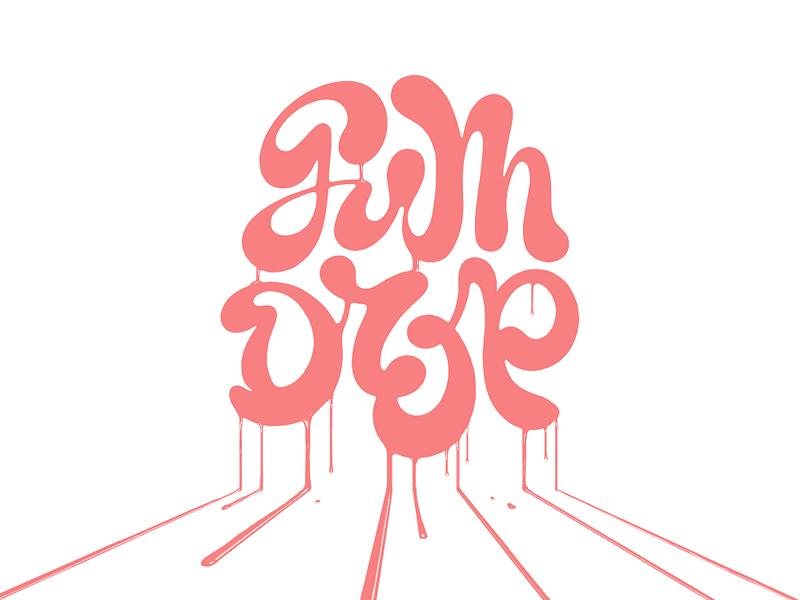 Gumdrop drip letter hand design type typography calligraphy script gumdrop handlettered lettering