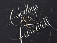 Goodbye & Farewell
