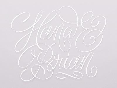 Hana & Brian wedding design type calligraphy typography script handletter lettering