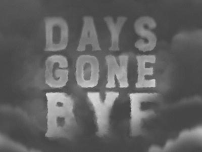 Days gone bye design type typography script handletter lettering