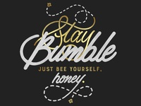 Stay Bumble. 🐝