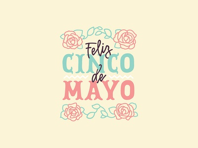 Cinco De Mayo cinco de mayo cinco illustration typography type lettering hand lettered hand design calligraphy