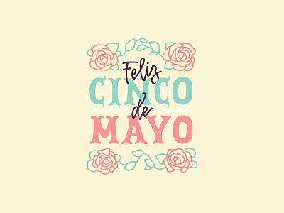 Cinco De Mayo cinco de mayo cinco illustration typography type lettering hand lettered hand design calligraphy