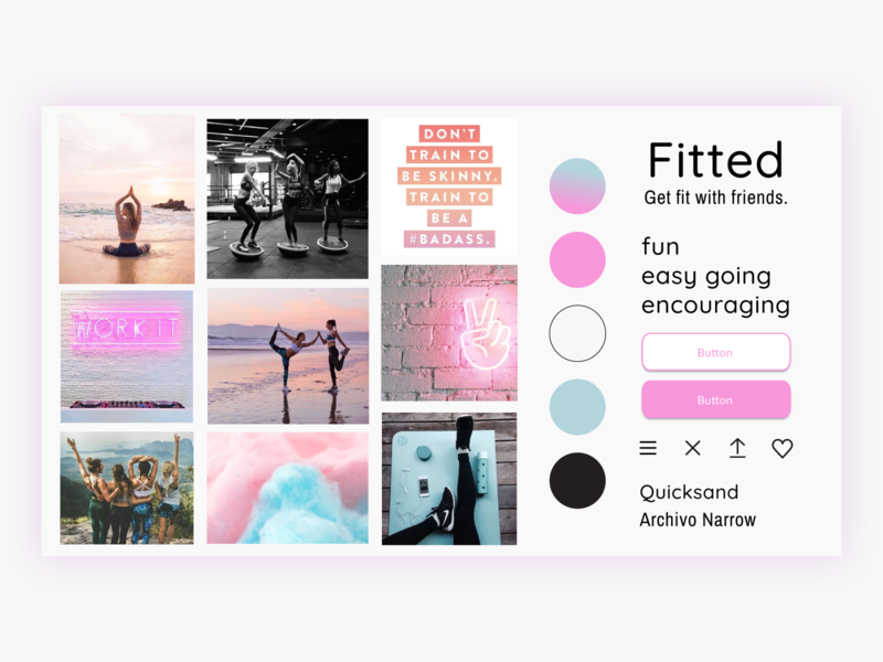 Fitted Fun Mood Board encouraging mobile app fun fitness app color palette palette typogaphy inspiration moodboard