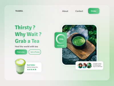 Tea landing page website glassmorphism minimalist clean cup fruit food delicious thirsty ecommerce oolong matcha healty drink order green tea header website landingpage hero