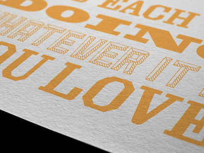 Do What You Love print typography orange lost type co. wood type revival paper