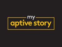 My Aptive Story