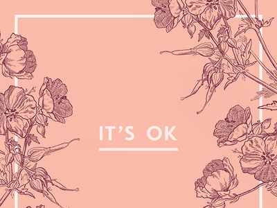 It's ok flowers vintage pink