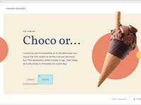 Choco or...