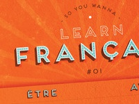 So You Wanna Learn Français #01