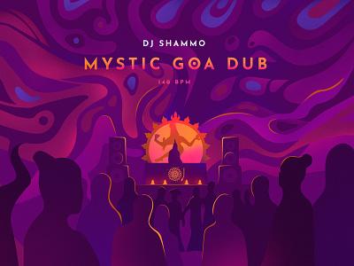 Mystic Goa Dub - mix by Dj Shammo mushrooms party festival ilustration dub sound mystic music chillout arambol goa psychedelic tribe hippie
