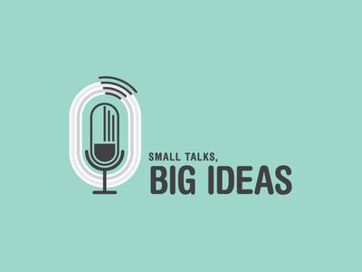 Small Talks, Big Ideas