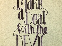 Make a deal with the devil