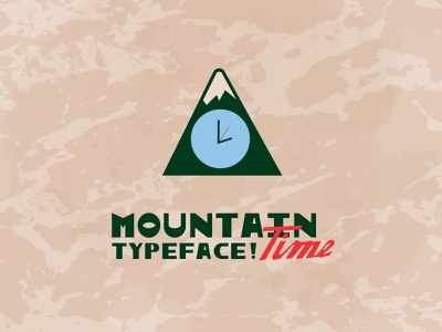 Mountain Time Typeface minimal type art cowboy font rustic woodsy type design western mountain font typeface
