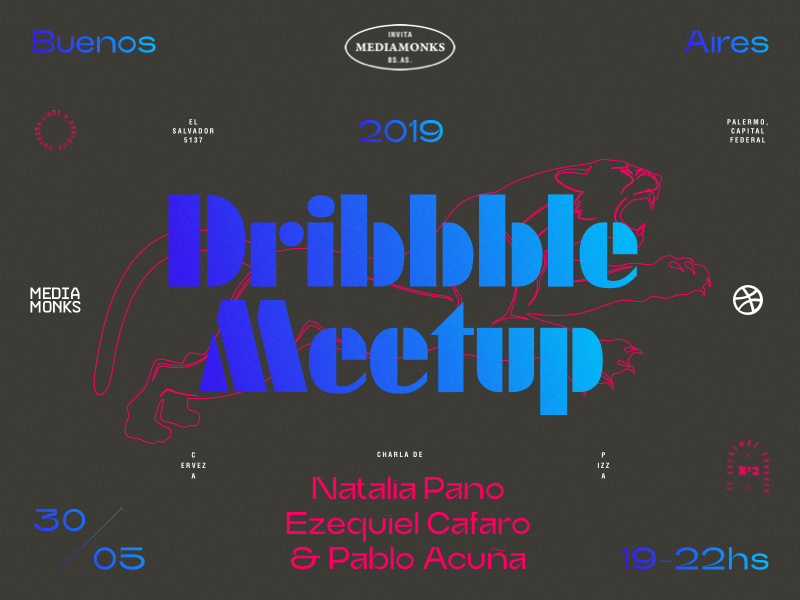 Dribbble Meetup #02 - Buenos Aires (Playoff) pink blue modern panther illustration typography composition symmetrical symmetry futura trash layout hand drawn argentina buenos aires
