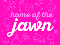 Home of the Jawn