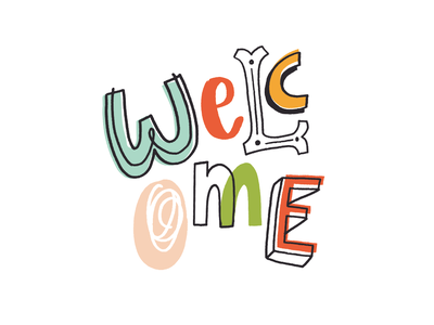 wELcOmE hand done type bold type bold lettering colorful hand lettered hand lettering letterer welcome hand drawn lettering typography type