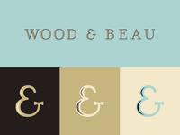 Wood & Beau