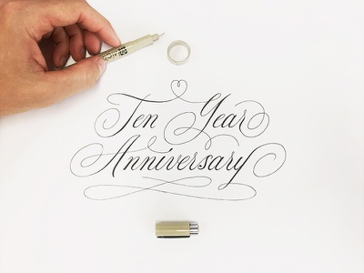 Ten Year Anniversary process script lettering calligraphy