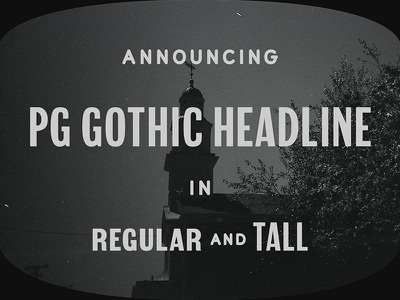 New font, PG Gothic Headline! display headline typeface gothic fun letters font