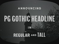 New font, PG Gothic Headline!