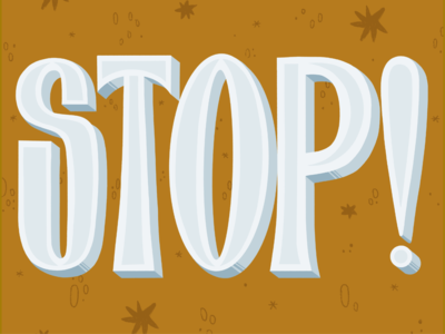 Stop! Print procreate daily drawing typography type lettering hand lettering handlettering illustration design