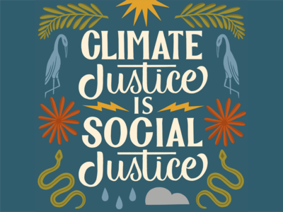 Climate Justice Is Social Justice environmental environment climatechange climate social justice drawing plants lettering hand lettering handlettering typography type graphic design illustration design