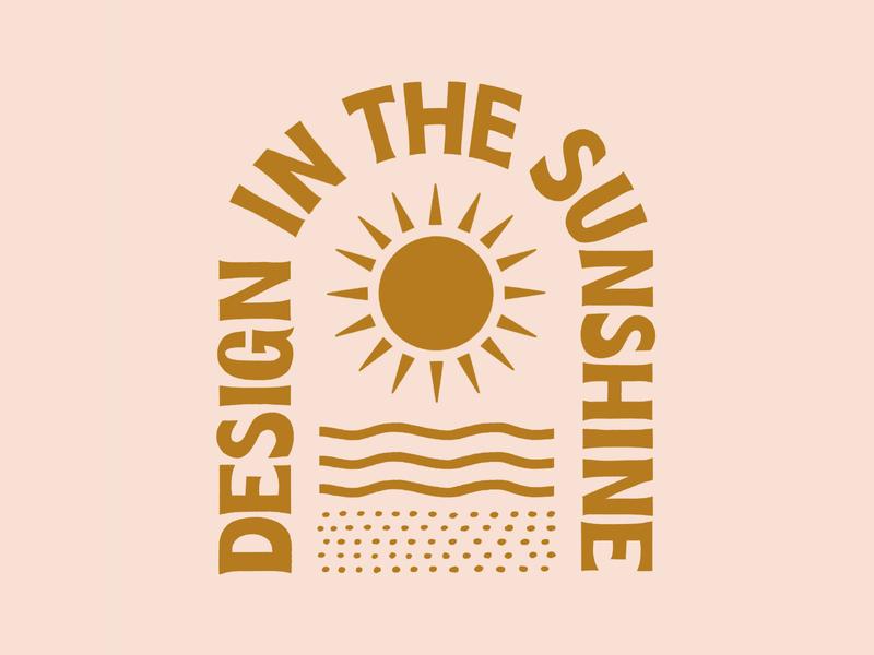 Design In The Sunshine minimal typography illustration design retro abstract waves california socal handlettering lettering sun sunshine