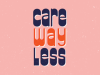 Care Way Less