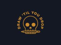Draw 'Til You Drop