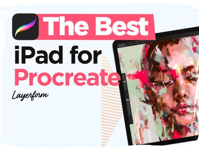 Best Ipad for Procreate tablet ipad procreate