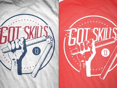Got Skills Tshirt tshirt custom tee fireworks apparel