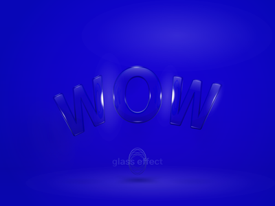WOW-glass effect glassmorphism minimalism smooth glassy mirrored wow transparency reflection glass effect letter blue 3d effect design font font design glass graphicdesign illustration graphics vector
