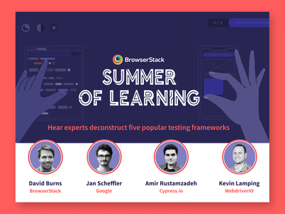 BrowserStack Summer of Learning 2021 learning summer browserstack event
