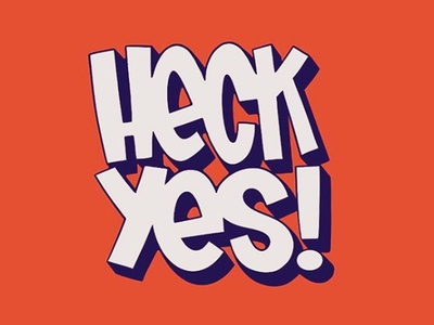 Heck Yes! Typography fun! 80s typedesign type typography design bubble letters graffiti lettering hand lettering typography hipster cartoon blake stevenson jetpacks and rollerskates illustration