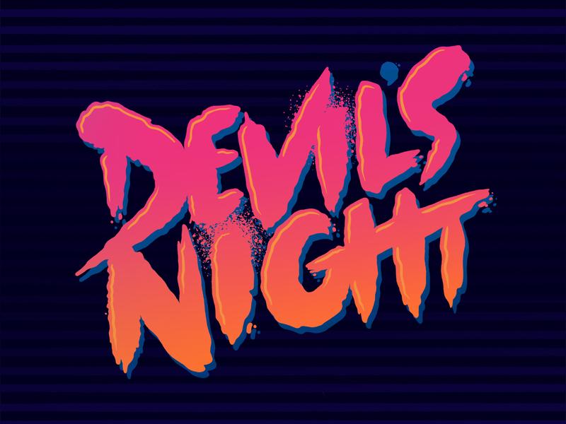 devils night 80s type movie art typography logo typographic hand type handlettering hand lettering typography 1980s devil 80s cartoon hipster retro blake stevenson jetpacks and rollerskates illustration