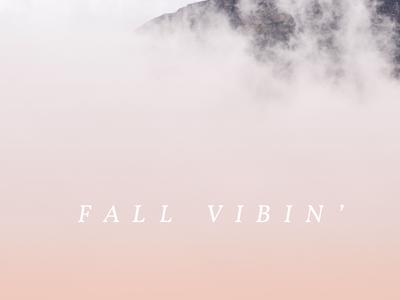 fall vibin'