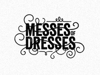 Messes of Dresses #2