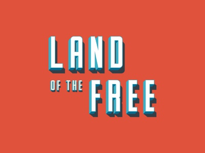 Land of the Free type typography design