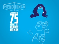 Nerd Lunch celebrates 75 Years of Wonder Woman