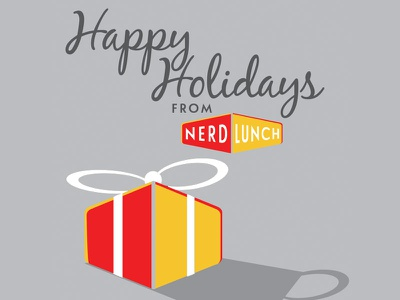 Nerd Lunch Podcast Holiday Graphic holidays christmas nerd lunch